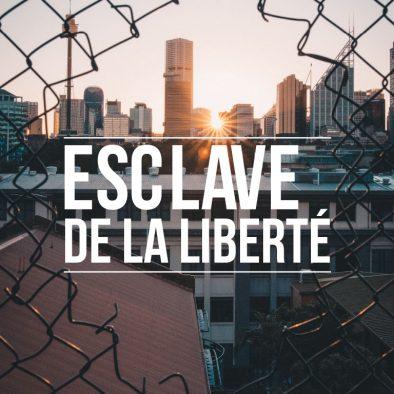 Série Esclave de la liberté